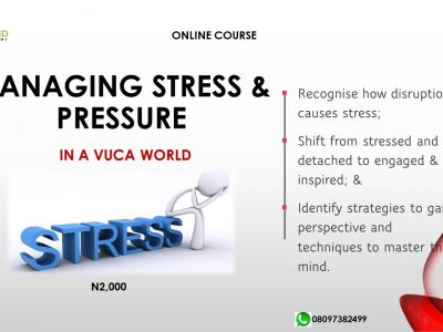 MANAGING STRESS AND PRESSURE in a VUCA World