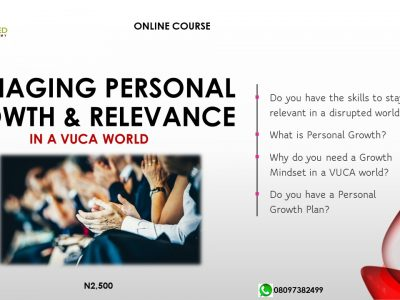 MANAGING PERSONAL GROWTH AND RELEVANCE in a VUCA World